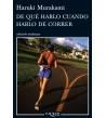 De qué hablo cuando hablo de correr Biografía/narrativa 978-8483832301 Haruki Murakami