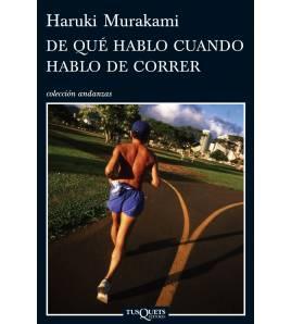 De qué hablo cuando hablo de correr Biografía/narrativa  978-8483832301 Haruki MurakamiHaruki Murakami