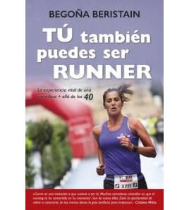 Tú también puedes ser runner Entrenamiento 978-8416002863 Begoña BeristainBegoña Beristain