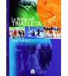 La Biblia del triatleta Entrenamiento 9788499100623 Joe Friel