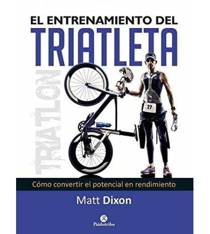 El entrenamiento del triatleta Entrenamiento 9788499105697 Matt Dixon