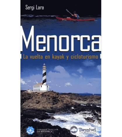 Menorca. La vuelta en kayak y cicloturismo Guías / Viajes 9788498291179