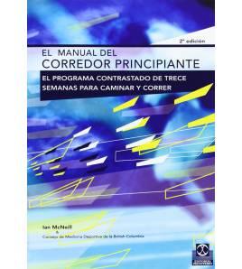 El manual del corredor principiante Entrenamiento 9788480195317 Ian McNeill