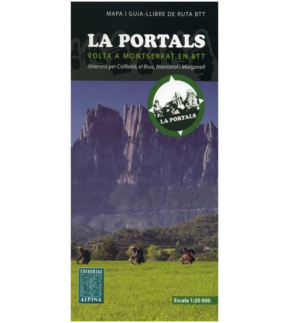 La Portals. Volta a Montserrat en BTT. Itinerarios por Collbató, el Bruc, Monistrol y Marganell Otras lenguas 978-84-8090-417...