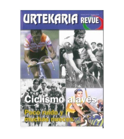 Urtekaria Revue, num. 24. Ciclismo alavés Revistas Revue 24 Javier Bodegas