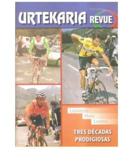 Urtekaria Revue, num. 27. Lejarreta, Mayo, Laiseka. Tres décadas prodigiosas Revistas Revue 27 Javier Bodegas