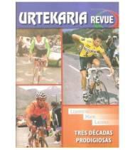 Urtekaria Revue, num. 27. Lejarreta, Mayo, Laiseka. Tres décadas prodigiosas