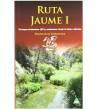 Ruta Jaume I. 35 etapas cicloturismo (BTT) y senderismo desde la Sénia a Alicante Guías / Viajes 978-84-92932351 Francisco Go...