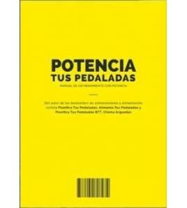 Potencia tus pedaladas Entrenamiento  978-8469791943 Chema ArguedasChema Arguedas