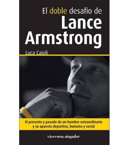 El doble desafío de Lance Armstrong Librería online 978-84-937109-5-8 Luca Caioli