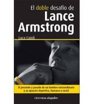 El doble desafío de Lance Armstrong