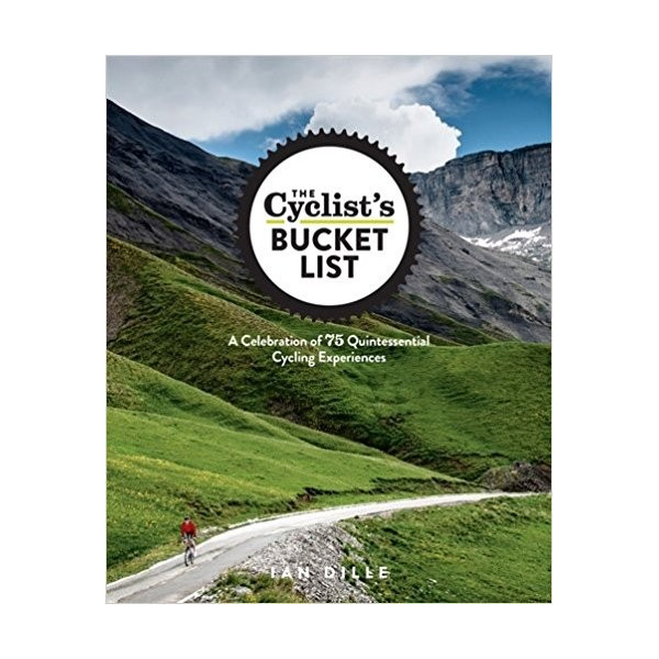 The Cyclist's Bucket List Inglés 978-1623364465 Ian Dille