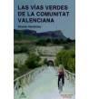 Las Vías Verdes de la Comunitat Valenciana