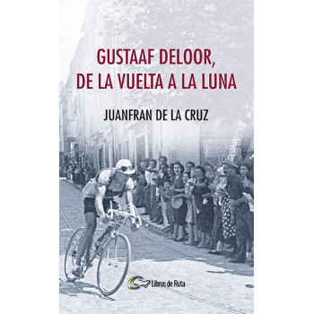 Gustaaf Deloor, de la Vuelta a la luna (ebook)