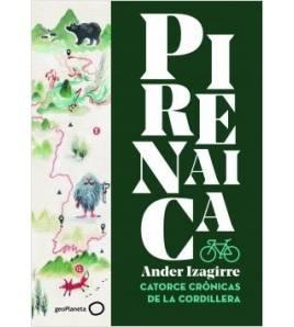 Pirenaica Viajes 978-84-08-18554-3 Ander Izagirre