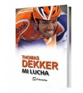 Thomas Dekker. Mi lucha. Nuestros Libros 978-84-946928-3-3 Thijs ZonneveldThijs Zonneveld