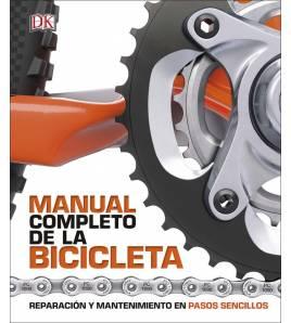 Manual completo de la bicicleta. Reparación y mantenimiento en pasos sencillos