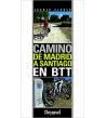 Camino de Madrid a Santiago en BTT Camino de Santiago 9788498293265 Juanjo Alonso