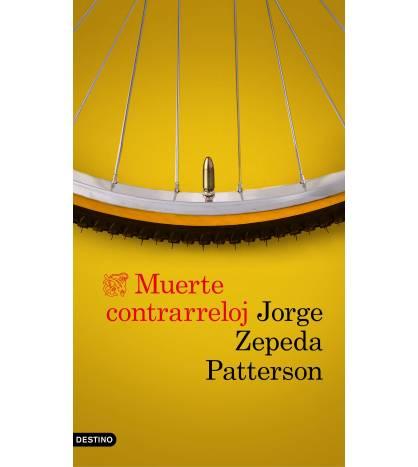 Muerte contrarreloj Novelas / Ficción 978-84-233-5406-1 Jorge Zepeda Patterson