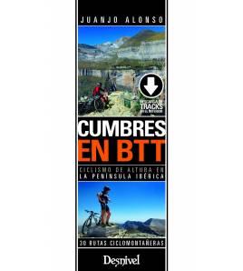 Cumbres en BTT. Ciclismo de altura en la península ibérica