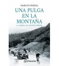 Una pulga en la montaña. La novela de Vicente Trueba (ebook)