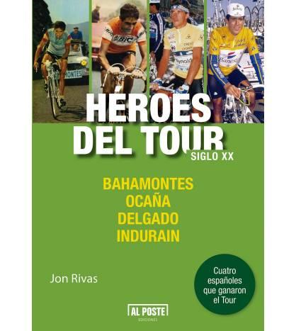 Héroes del Tour. Siglo XX