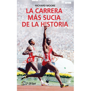 La carrera más sucia de la historia (ebook) Ebooks 978-84-949111-2-5 Richard Moore