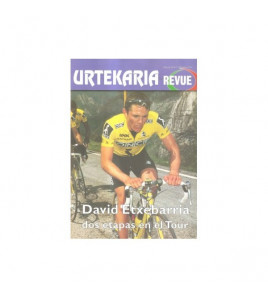 Urtekaria Revue, num. 31. David ETXEBARRIA, dos etapas en el Tour Revistas Revue 31 Javier Bodegas