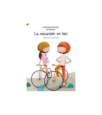 La excursión en bici. La frustración (colección emociones) Infantil 978-84-17091-66-8 Mireia Canals Botines y Sandra AguilarM...