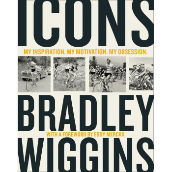Icons: My Inspiration. My Motivation. My Obsession. Inglés 978-0008301743 Bradley Wiggins