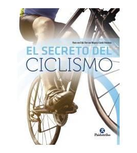 El secreto del ciclismo Entrenamiento 9788499107431 Hans van Dijk, Ron van Megen y Guido Vroemen