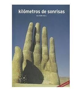 Kilómetros de sonrisas Crónicas de viajes 9788460921912 Álvaro Neil
