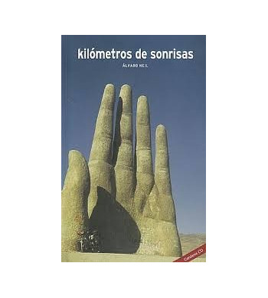 Kilómetros de sonrisas Crónicas de viajes 9788460921912 Álvaro NeilÁlvaro Neil