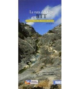 La ruta del Tigre en BTT. Terres de l'Ebre, Baix Maestrat y Matarranya.