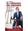El liderazgo del gregario. Todo lo que he aprendido del trabajo en equipo durante mis 12 años como ciclista profesional Cróni...