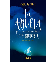 La abuela que cruzó el mundo en una bicicleta Novelas / Ficción 978-84-16720-39-2 Gabri RódenasGabri Ródenas