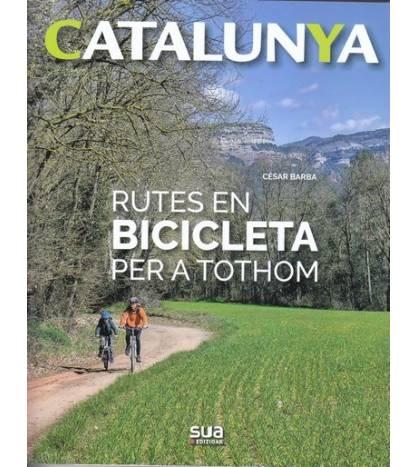 Catalunya - Rutes en bicicleta per a tothom Guías / Viajes 978-84-8216-697-1