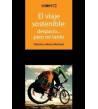 El viaje sostenible: despacio... pero no tanto. La económica alternativa intermodal: bicicleta, tren y autocar Ciclismo urban...