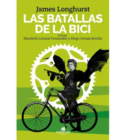 Las batallas de la bici Ciclismo urbano 9788416946334 James Longhurst