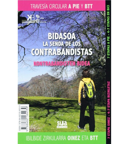 Bidasoa, la Senda de los Contrabandistas. Travesía circular a pie y en BTT Guías / Viajes 978-84-8216-493-9 Mikel Albisu, Xab...