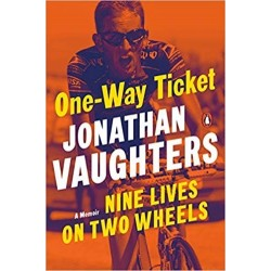 One-Way Ticket: Nine Lives on Two Wheels Inglés 978-0143134145 Jonathan Vaughters