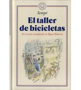 El taller de bicicletas (O el secreto inconfesable de Raoul Taburin) Novela gráfica 9788417552428 Jean-Jacques Sempé