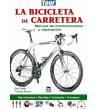 La bicicleta de carretera. Manual de mantenimiento y reparación Mecánica 9788479028770 Dirk Zedler, Tomas Musch