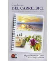 Cuaderno del carril bici. Pedaladas de un viejo naturalista en Sevilla y más allá Crónicas / Ensayo 9788416702787 Miguel Deli...