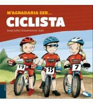 M'agradaria ser... ciclista