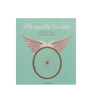 Mi querida bicicleta Crónicas / Ensayo 978-84-930641-9-8 VV.AA.VV.AA.