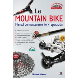 La Mountain Bike. Manual de mantenimiento y reparación Mecánica 9788479028114 Thomas Rögner