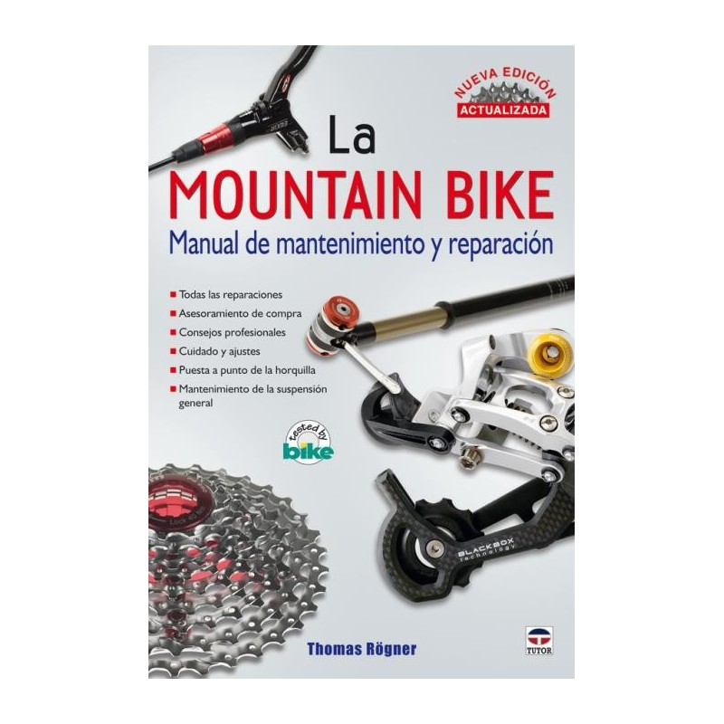 La Mountain Bike. Manual de mantenimiento y reparación