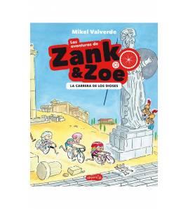 Las aventuras de Zank & Zoe. La carrera de los dioses.