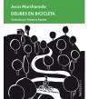 Delibes en bicicleta Novelas / Ficción 978-84-18067-17-4 Jesús Marchamalo
